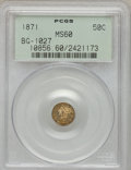 California Fractional Gold: , 1871 50C Liberty Round 50 Cents, BG-1027, R.3, MS60 PCGS. PCGS Population (9/100). NGC Census: (0/12). (#10856)...