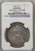 Seated Dollars, 1862 $1 --Improperly Cleaned -- NGC Details. XF....