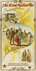 "Military & Patriotic:Spanish American War, The Great Mexican War (El Paso Feature Film, 1914). Three Sheet (41"" X 81"")...."