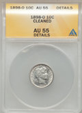 Barber Dimes: , 1898-O 10C -- Cleaned -- ANACS. AU55 Details. NGC Census: (2/53).PCGS Population (4/58). Mintage: 2,130,000. Numismedia Ws...