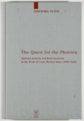 Books:Books about Books, Hereward Tilton. The Quest for the Phoenix. Spiritual Alchemyand Rosicrucianism in the Work of Count Michael Maier (156...