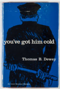 Books:Mystery & Detective Fiction, Thomas B. Dewey. You've Got Him Cold. An Inner Sanctum Mystery. New York: Simon and Schuster, 1958. First editio...