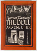 Books:Horror & Supernatural, [Jerry Weist]. Algernon Blackwood. The Doll and One Other.Sauk City: Arkham House, 1946. First edition, first print...