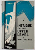 Books:Science Fiction & Fantasy, [Jerry Weist]. Thomas Temple Hoyne. Intrigue on the Upper Level. Chicago: Reilly & Lee, 1934. First edition, first p...