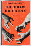 Books:Mystery & Detective Fiction, Thomas B. Dewey. The Brave Bad Girls. An Inner SanctumMystery. New York: Simon and Schuster, 1956. First editio...