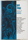 Books:Horror & Supernatural, [Jerry Weist]. August Derleth [editor]. INSCRIBED BY LUMLEY.Dark Things. Sauk City: Arkham House, 1971. First editi...