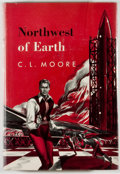 Books:Science Fiction & Fantasy, [Jerry Weist]. C. L. Moore. Northwest of Earth. New York: Gnome, [1954]. First edition, first printing. Octavo. 212 ...