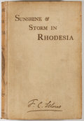 Books:World History, Frederick Courteney Selous. INSCRIBED. Sunshine and Storm inRhodesia. London: Rowland Ward, 1896. First edition. ...