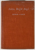 Books:Americana & American History, Edwin Corle. Listen, Bright Angel. New York: Duell, Sloanand Pearce, [1946]. First edition, first printing. Oct...