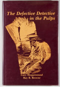 Books:Mystery & Detective Fiction, Gary Hoppenstand and Ray B. Browne. The Defective Detective inthe Pulps. Bowling Green: Bowling Green State Univers...