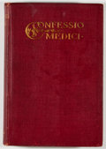 Books:Medicine, [Stephen Paget]. Confessio Medici. New York: Macmillan,1908. First edition, first printing. Octavo. 158 pages. Publ...
