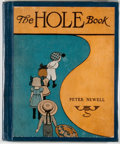 Books:Children's Books, Peter Newell. The Hole Book. New York: Harper, [1908]. Firstedition. Quarto. Illustrated. Some rubbing to bindi...