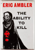 Books:Mystery & Detective Fiction, Eric Ambler. The Ability to Kill. London: Bodley Head,[1963]. First edition, first printing, corrected issue wi...