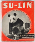 Books:Children's Books, Ruth Ann Waring and Helen Wells. Su-Lin. The Real Story of aBaby Giant Panda. New York: Rand McNally, 1938. Rep...