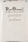 Books:Americana & American History, Albert A. Fossier. New Orleans the Glamour Period,1800-1840. New Orleans: Pelican, [1957]. First edition.Octav...