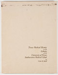 Books:Medicine, Violet M. Baird [editor]. Texas Medical History in the Library of the University of Texas Southwestern Medical School....