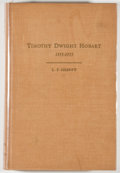 Books:Biography & Memoir, L. F. Sheffy. INSCRIBED. The Life and Times of Timothy Dwight Hobart 1855-1935. Canyon: Panhandle-Plains Histori...