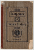 Books:Americana & American History, Minnie G. Dill. Footprints of Texas History. Austin: VonBoeckmann-Jones, 1906. Third edition. Octavo. 113 pages. Pu...