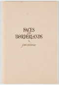 Books:Art & Architecture, Jose Cisneros. SIGNED. Faces of the Borderlands. El Paso: Texas Western Press, 1977. First edition. Signed by Cisn...