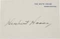 Autographs:U.S. Presidents, Herbert Hoover Card Signed as President....