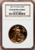 Modern Bullion Coins: , 2001-W G$50 One-Ounce Gold Eagle PR69 Ultra Cameo NGC. NGC Census: (950/443). PCGS Population (1372/85). Numismedia Wsl. P...