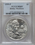 Modern Issues: , 1999-P $1 Dolley Madison Silver Dollar MS69 PCGS. PCGS Population(2204/384). NGC Census: (1133/919). Numismedia Wsl. Pric...