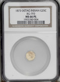 California Fractional Gold: , 1873 25C Indian Octagonal 25 Cents, BG-793, R.5, MS66 ProoflikeNGC. The lone Prooflike example certified by NGC, this piec...