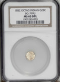 California Fractional Gold: , 1852 25C Indian Octagonal 25 Cents, BG-799U, High R.5, MS65 DeepMirror Prooflike NGC. The only example of this issue to be...