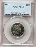 Proof Barber Quarters: , 1913 25C PR64 PCGS. PCGS Population (45/69). NGC Census: (51/97).Mintage: 613. Numismedia Wsl. Price for problem free NGC/...