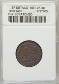 1809/6 1/2 C -- Scratches -- ANACS. XF Details, Net VF30. C-5. NGC Census: (3/144). PCGS Population (6/173). Mintage: 1...