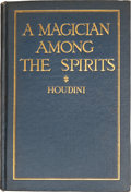 "Movie/TV Memorabilia:Memorabilia, A Harry Houdini Inscribed Book Titled ""A Magician Among theSpirits,"" 1924...."