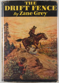 Books:Fiction, Zane Grey. The Drift Fence. New York: Grosset & Dunlap,[1933]. Reprint. Octavo. 314 pages. Publisher's binding, dus...