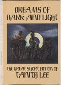 Books:Horror & Supernatural, [Jerry Weist]. Tanith Lee. Dreams of Dark and Light. [SaukCity]: Arkham House, [1986]. First edition, first pri...