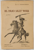 Books:Americana & American History, C. L. Sonnichsen. SIGNED BY CISNEROS. The El Paso Salt War[1877]. [El Paso]: Texas Western Press, 1961. First editi...