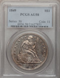 Seated Dollars, 1849 $1 AU58 PCGS....