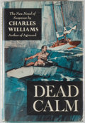 Books:Mystery & Detective Fiction, Charles Williams. Dead Calm. New York: Viking, [1963]. First edition of this thriller. Octavo. 188 pages. Publis...