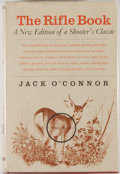 Books:Sporting Books, Jack O'Connor. The Rifle Book. New York: Alfred A. Knopf,1964. Second edition, revised. Octavo. 332 pages, v (index...