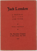 Books:Biography & Memoir, [Jack London, subject]. Jack London. A sketch of his lifeand work. With portrait. New York: Macmillan, 1905. Fi...