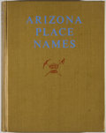 Books:Americana & American History, Will C. Barnes. Arizona Place Names. Revised and enlarged byByrd H. Granger. Tucson: University of Arizona, 196...