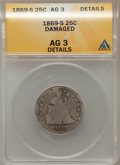 Seated Quarters, 1869 25C -- Damaged --ANACS AG3 Details. NGC Census: (0/19). PCGSPopulation (1/38). Mintage: 16,000. Numismedia Wsl. Price...