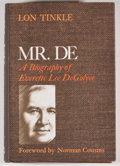 Books:Biography & Memoir, [Everette Lee DeGolyer, subject]. Lon Tinkle. Mr. De.Boston: Little, Brown, [1970]. First edition of this biography...