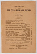 Books:Americana & American History, [J. Frank Dobie, editor]. Publications of the Texas Folk-LoreSociety. Number 11. Austin: Texas Folk-Lore Society, 1...
