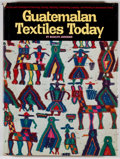 Books:Reference & Bibliography, Marilyn Anderson. Guatemalan Textiles Today. New York:Watson-Guptil, [1978]. First edition. Quarto. 200 pages. ...