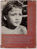 Books:World History, Hedda Morrison. Life in a Longhouse. [Hong Kong]: Borneo Literature Bureau, [1962]. First edition. Text in English, ...