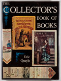 Books:Books about Books, Eric Quayle. The Collector's Book of Books. New York: Potter, [1971]. First edition. Illustrated. Quarto. 144 pages....