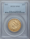 Liberty Eagles, 1843 $10 XF45 PCGS....