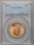 Indian Eagles, 1912-S $10 MS61 PCGS....
