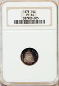 Proof Seated Dimes: , 1875 10C PR64 NGC. NGC Census: (39/39). PCGS Population (46/18).Mintage: 700. Numismedia Wsl. Price for problem free NGC/P...