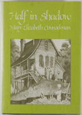 Books:Horror & Supernatural, [Jerry Weist]. Mary Elizabeth Counselman. Half In Shadow.[Sauk City]: Arkham House, 1978. First edition, first ...