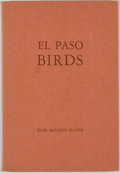 Books:Natural History Books & Prints, [Carl Hertzog]. SIGNED. Elsie McElroy Slater. El Paso Birds. El Paso: [Carl Hertzog], 1943. First edition. Sig...